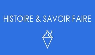 HISTOIRE & SAVOIR FAIRE